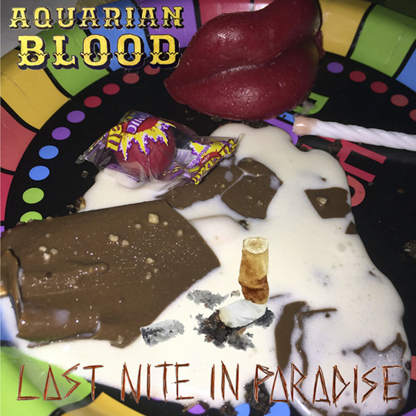 Last Nite In Paradise - Aquarian Blood